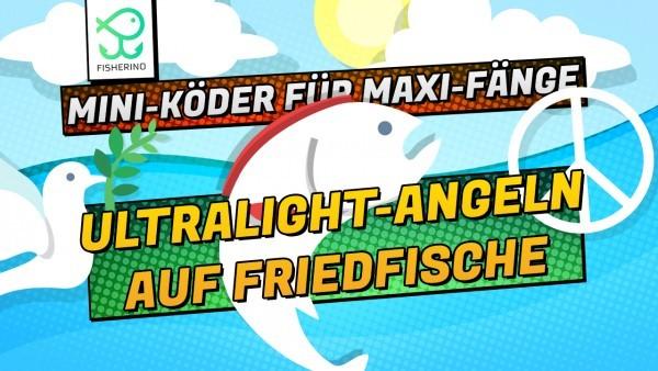 Ultralight-Angeln-auf-Friedfische