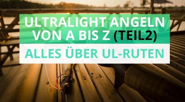 ultralight_angeln_ultralight-ruten-test