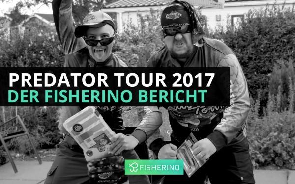 predator-tour-2017-fisherino-bericht